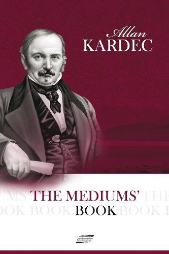 The Mediums's book, Allan Kardec